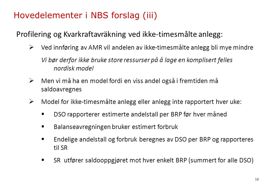 Hovedelementer i NBS forslag (iii)