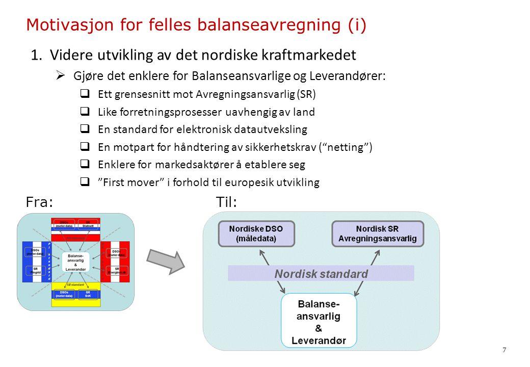 Motivasjon for felles balanseavregning (i)