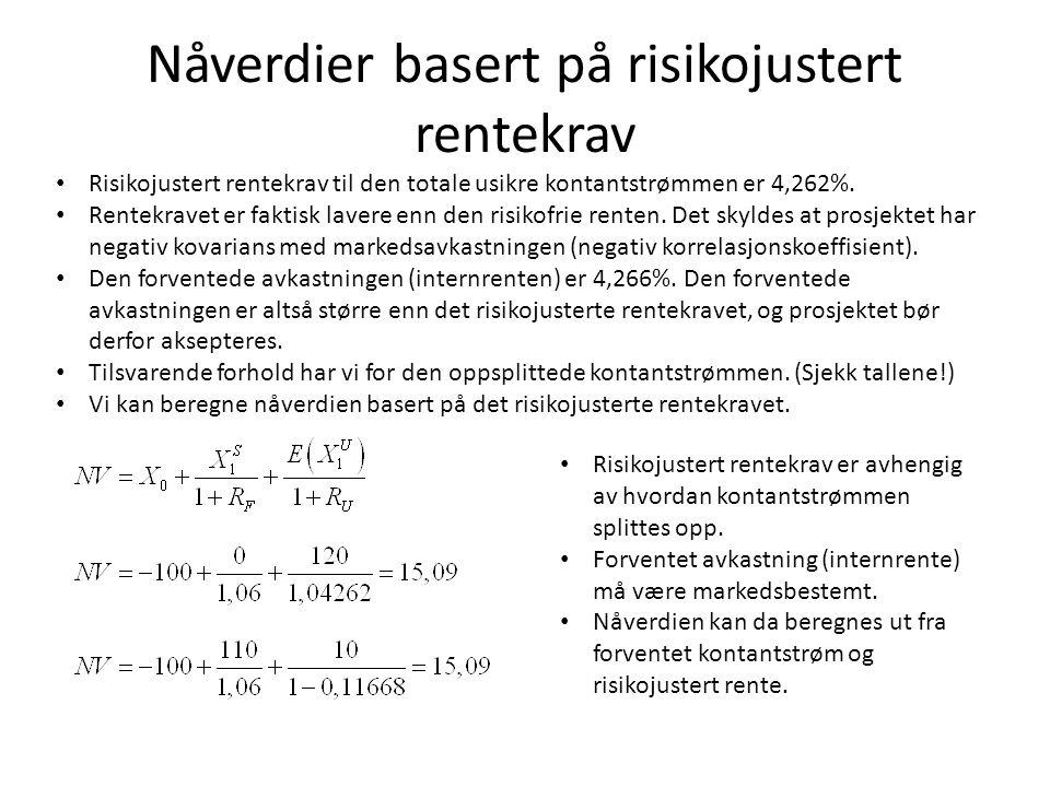 Nåverdier basert på risikojustert rentekrav