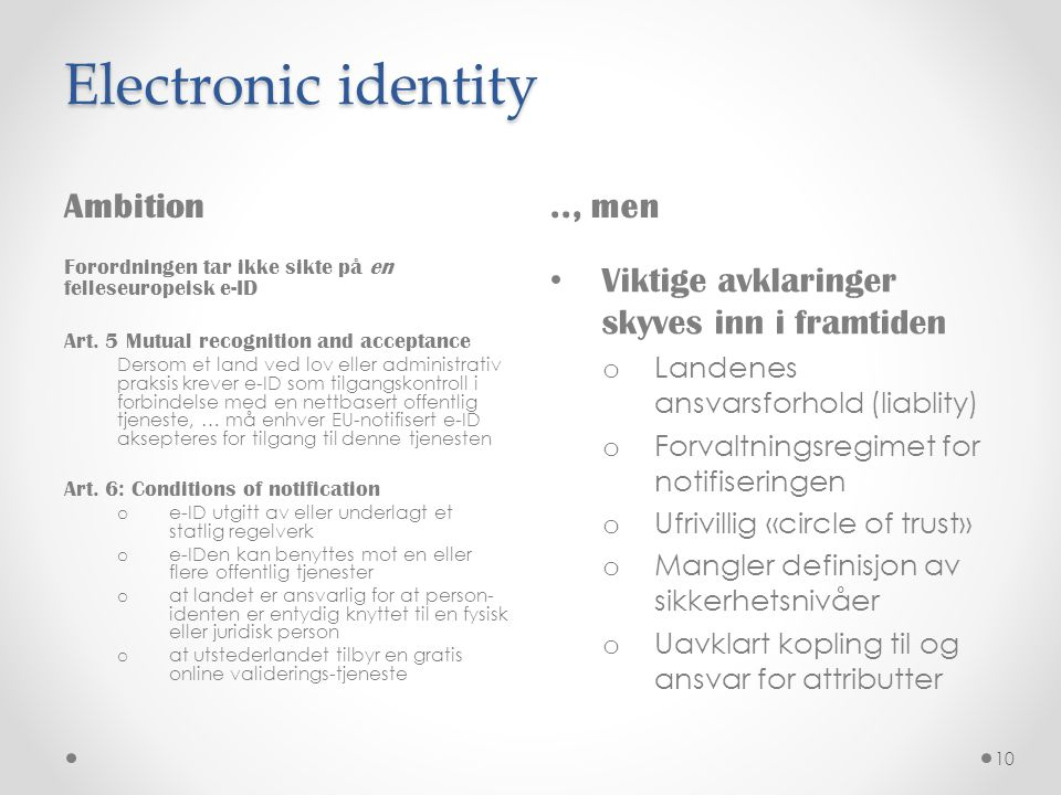 Electronic identity Ambition .., men