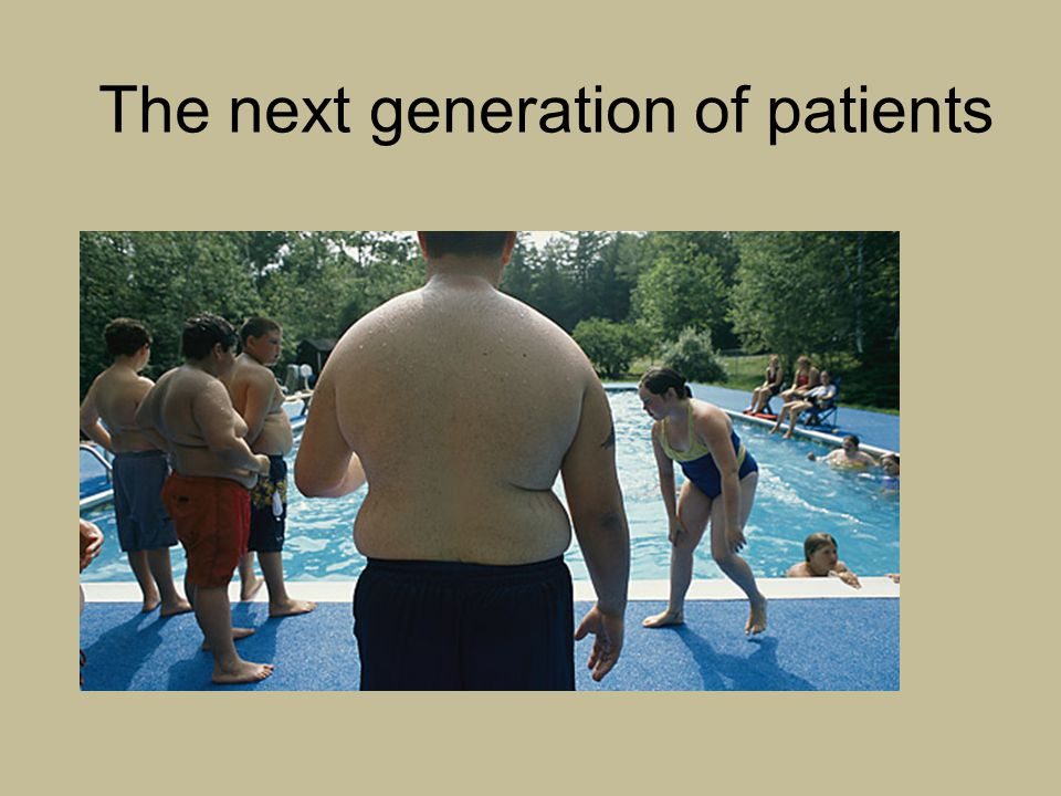 The next generation of patients