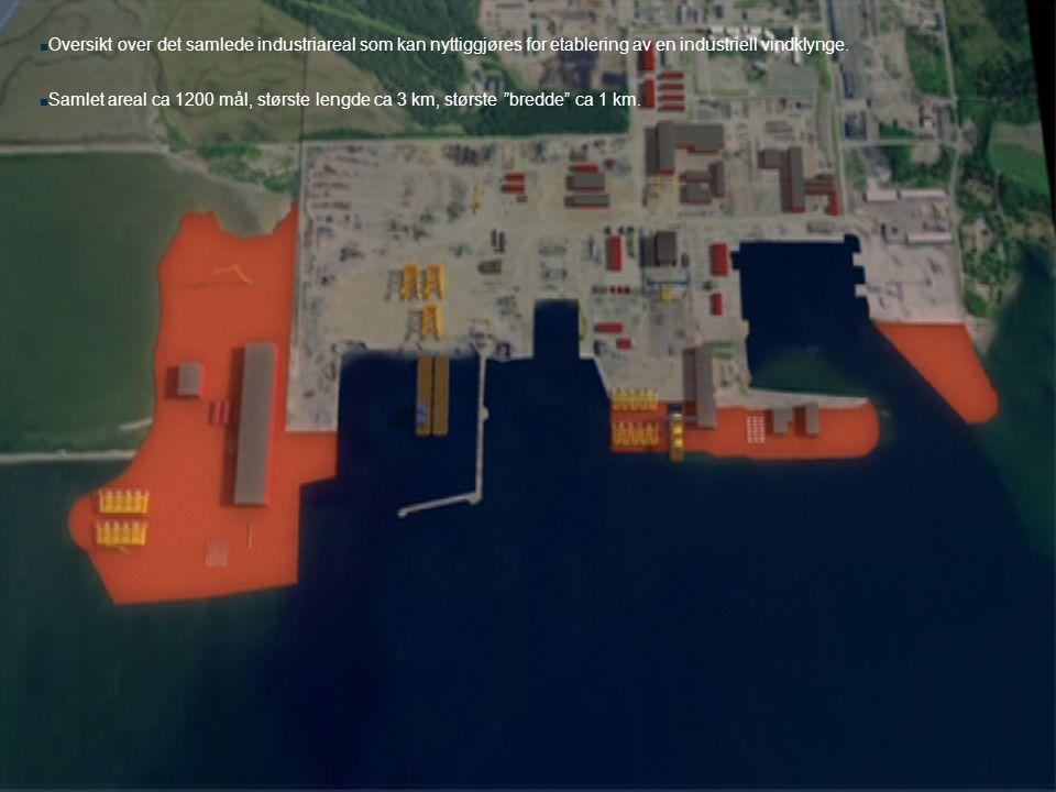 Oversikt over det samlede industriareal som kan nyttiggjøres for etablering av en industriell vindklynge.