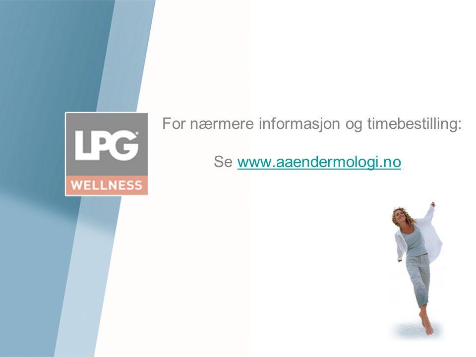 For nærmere informasjon og timebestilling: Se www.aaendermologi.no