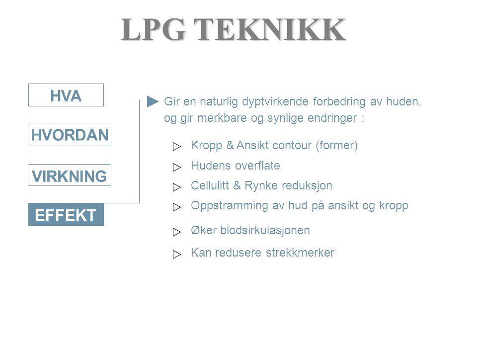 LPG TEKNIKK HVA HVORDAN VIRKNING EFFEKT