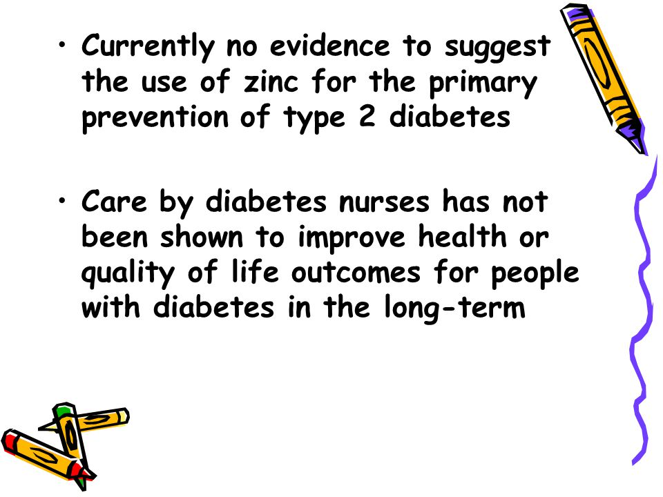 Currently no evidence to suggest the use of zinc for the primary prevention of type 2 diabetes