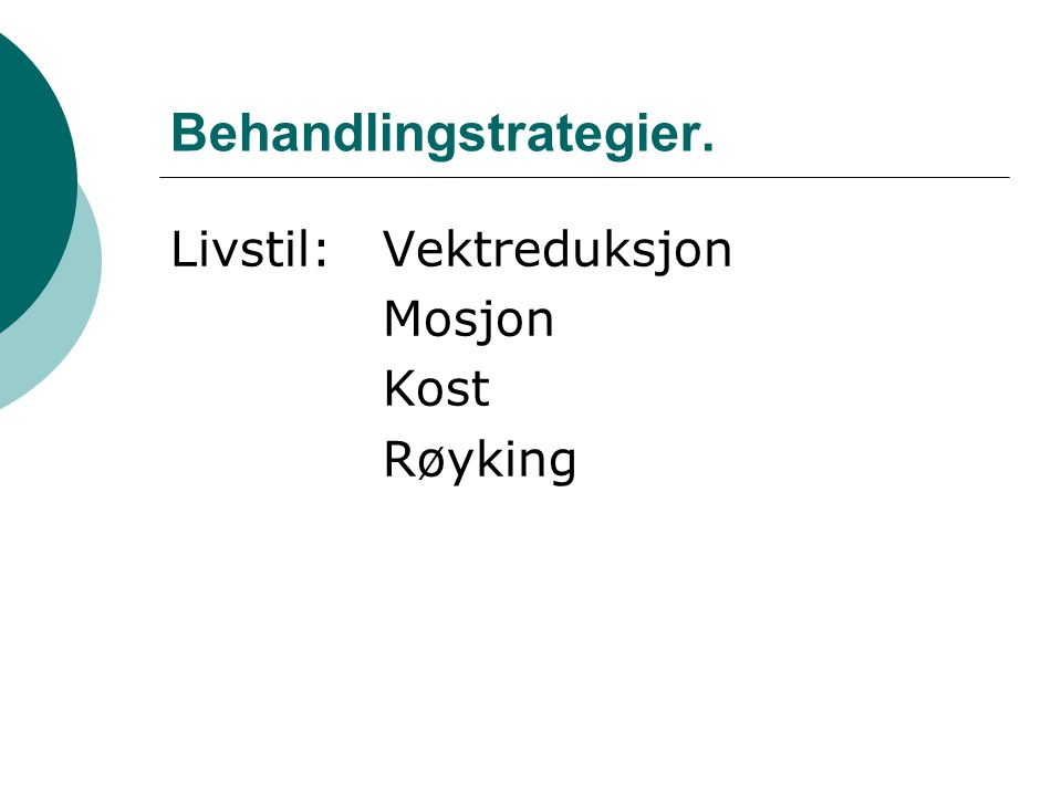 Behandlingstrategier.