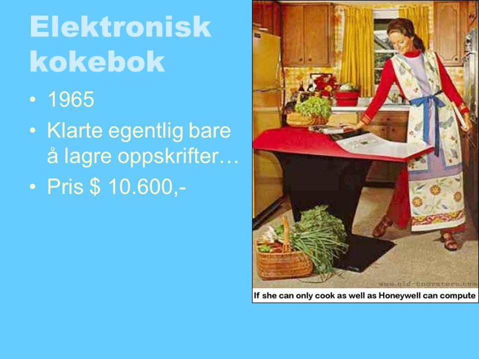 Elektronisk kokebok 1965 Klarte egentlig bare å lagre oppskrifter…