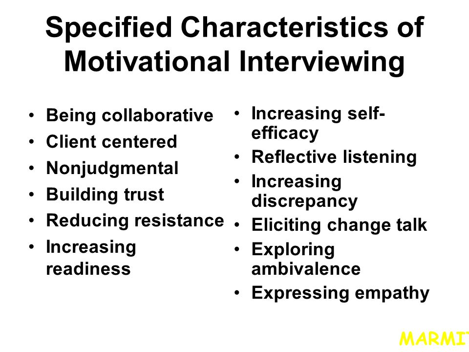 Specified Characteristics of Motivational Interviewing