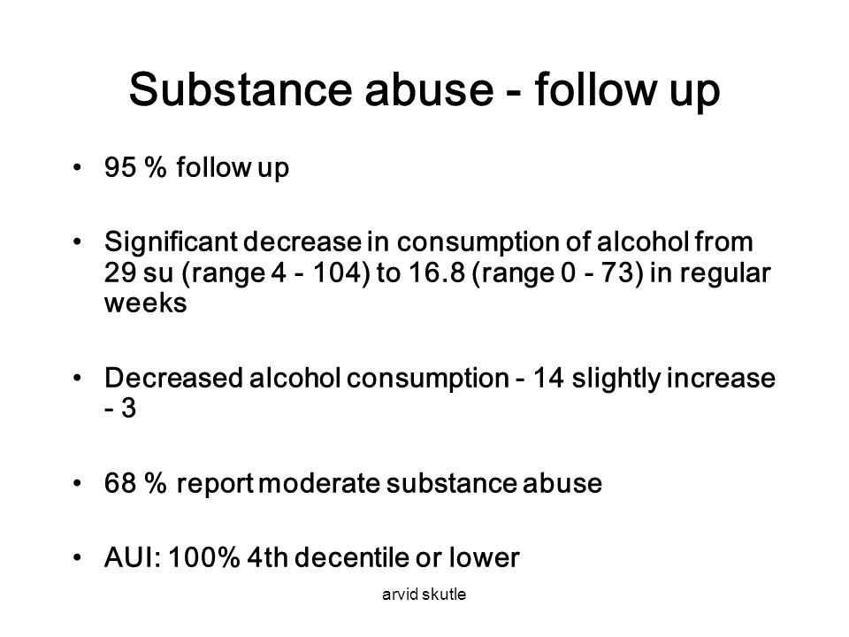 Substance abuse - follow up