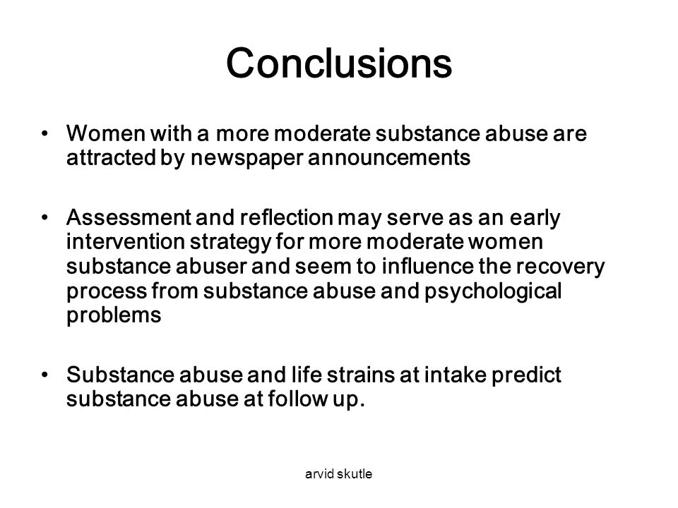 Conclusions Women with a more moderate substance abuse are attracted by newspaper announcements.