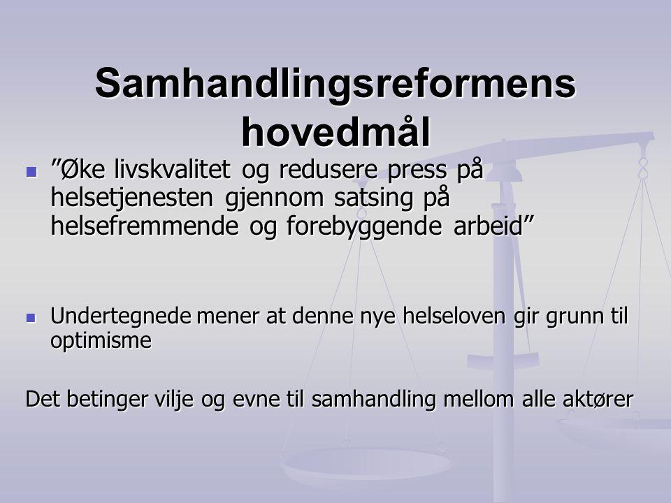 Samhandlingsreformens hovedmål