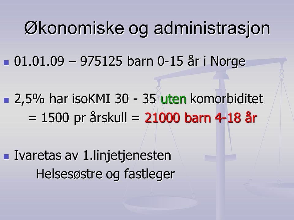 Økonomiske og administrasjon