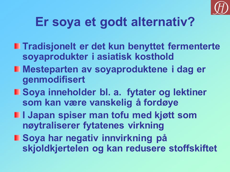 Er soya et godt alternativ