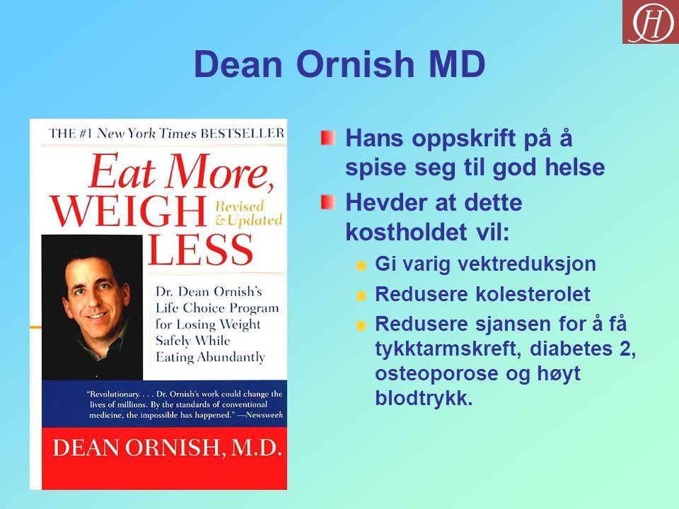 Dean Ornish MD Hans oppskrift på å spise seg til god helse