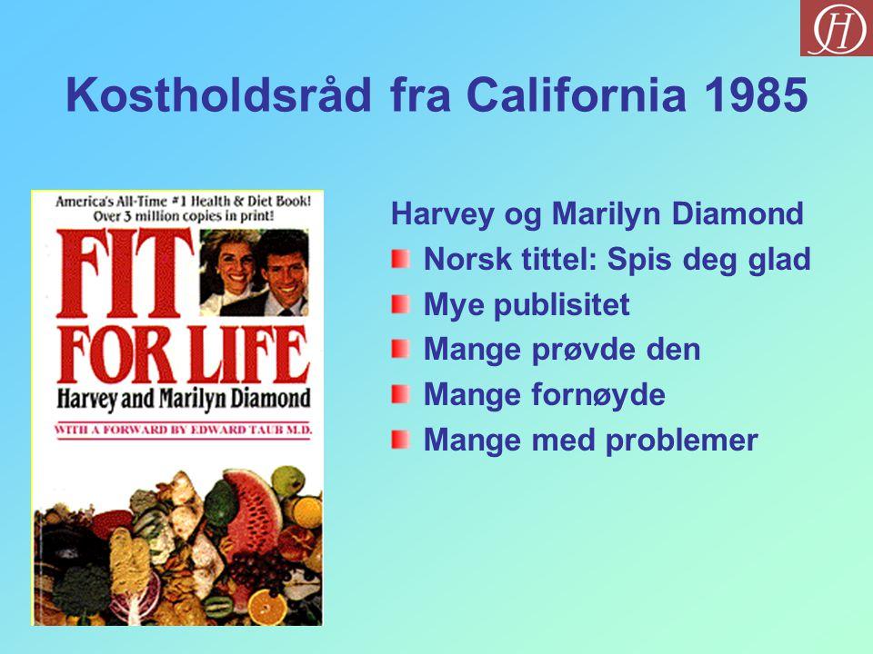 Kostholdsråd fra California 1985