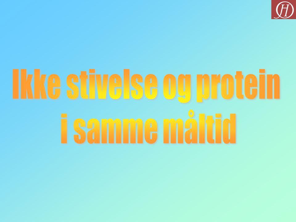 Ikke stivelse og protein