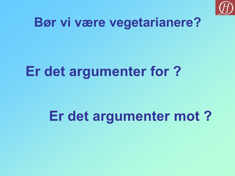 Bør vi være vegetarianere