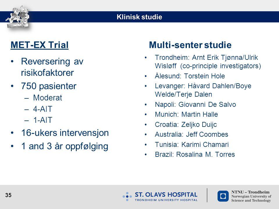 Reversering av risikofaktorer 750 pasienter