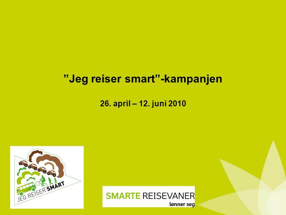 Jeg reiser smart -kampanjen 26. april – 12. juni 2010