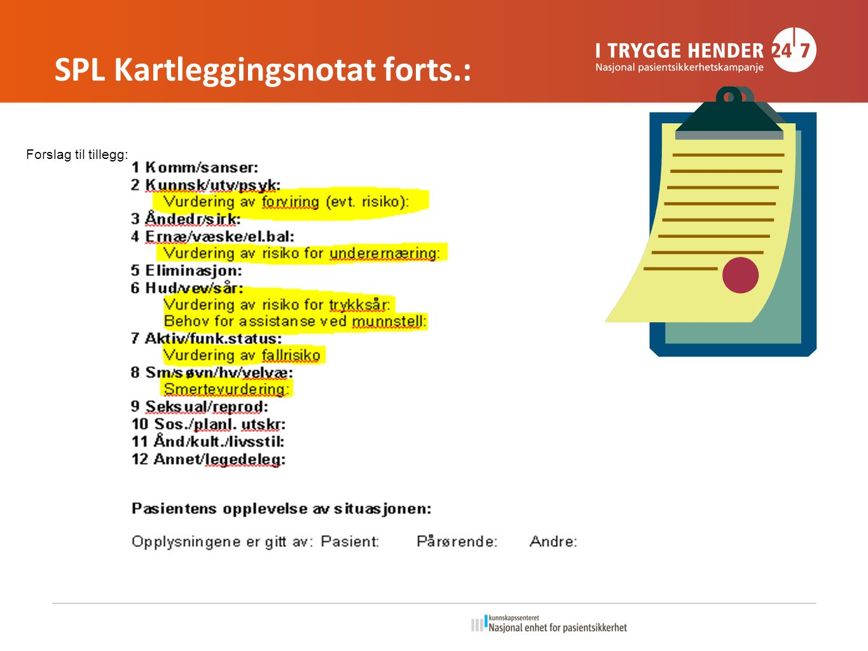 SPL Kartleggingsnotat forts.: