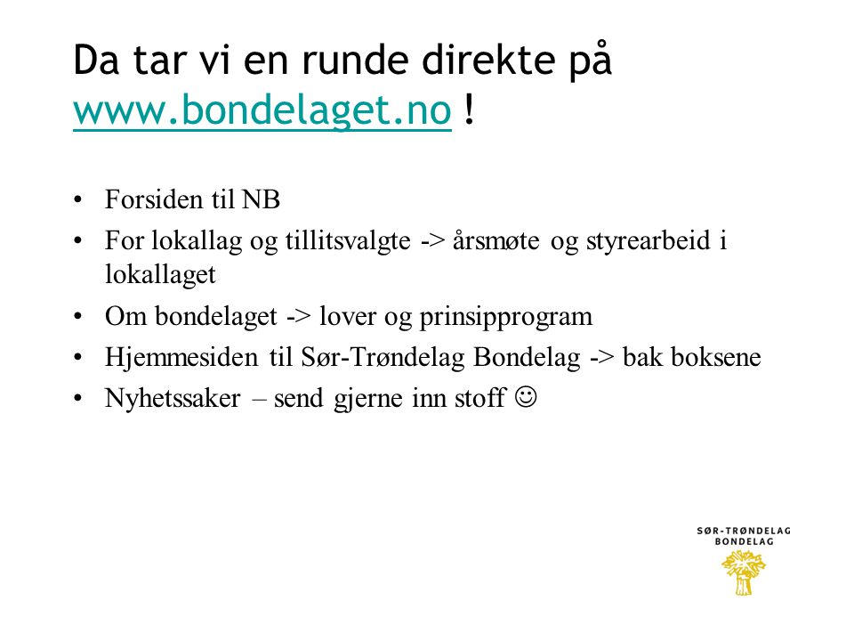 Da tar vi en runde direkte på www.bondelaget.no !