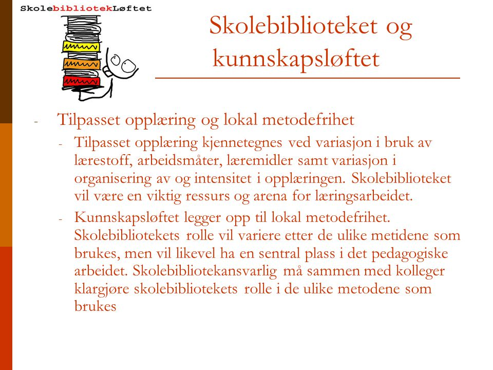 Skolebiblioteket og kunnskapsløftet