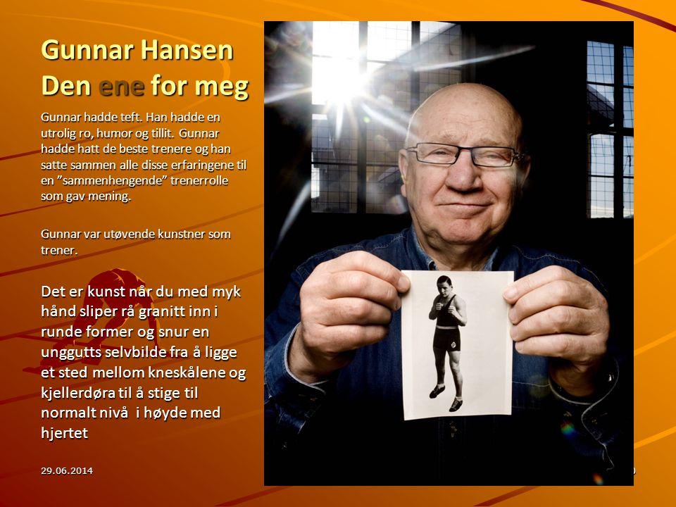 Gunnar Hansen Den ene for meg