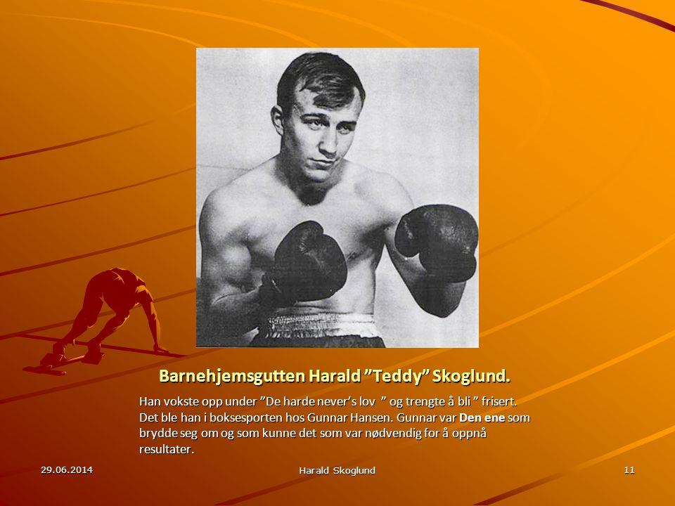 Barnehjemsgutten Harald Teddy Skoglund.