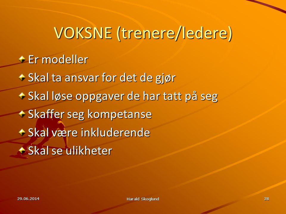 VOKSNE (trenere/ledere)