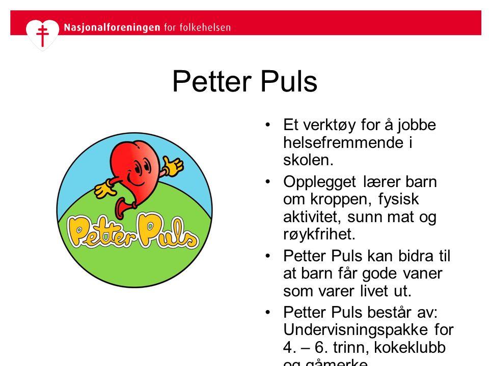 Petter Puls Et verktøy for å jobbe helsefremmende i skolen.