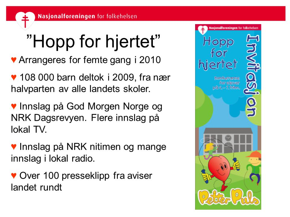 Hopp for hjertet ♥ Arrangeres for femte gang i 2010