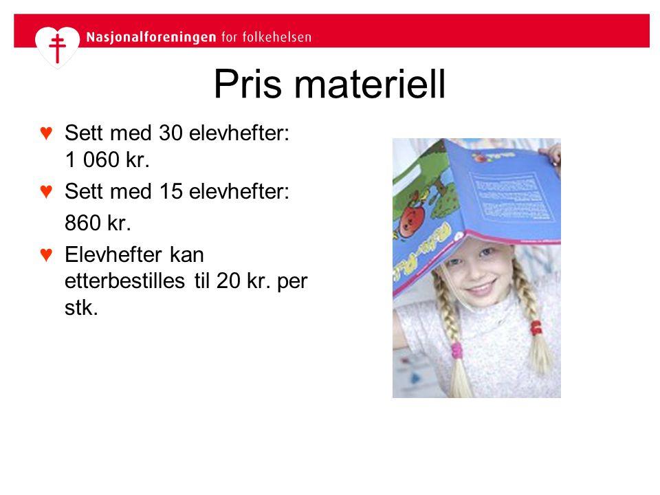 Pris materiell Sett med 30 elevhefter: 1 060 kr.