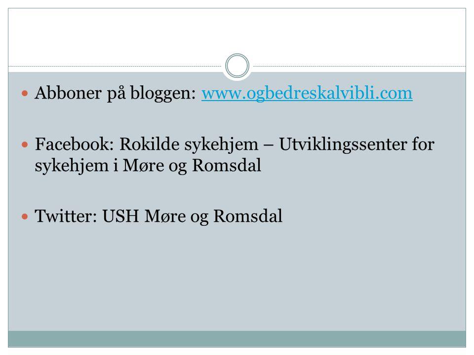 Abboner på bloggen: www.ogbedreskalvibli.com