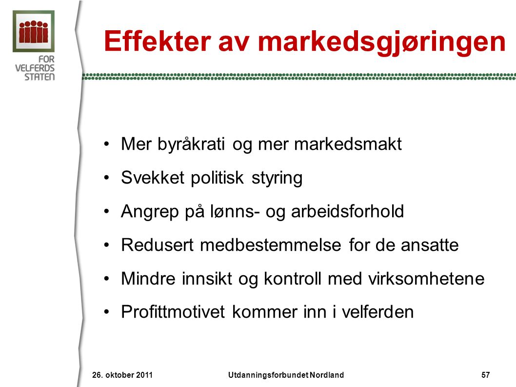Effekter av markedsgjøringen