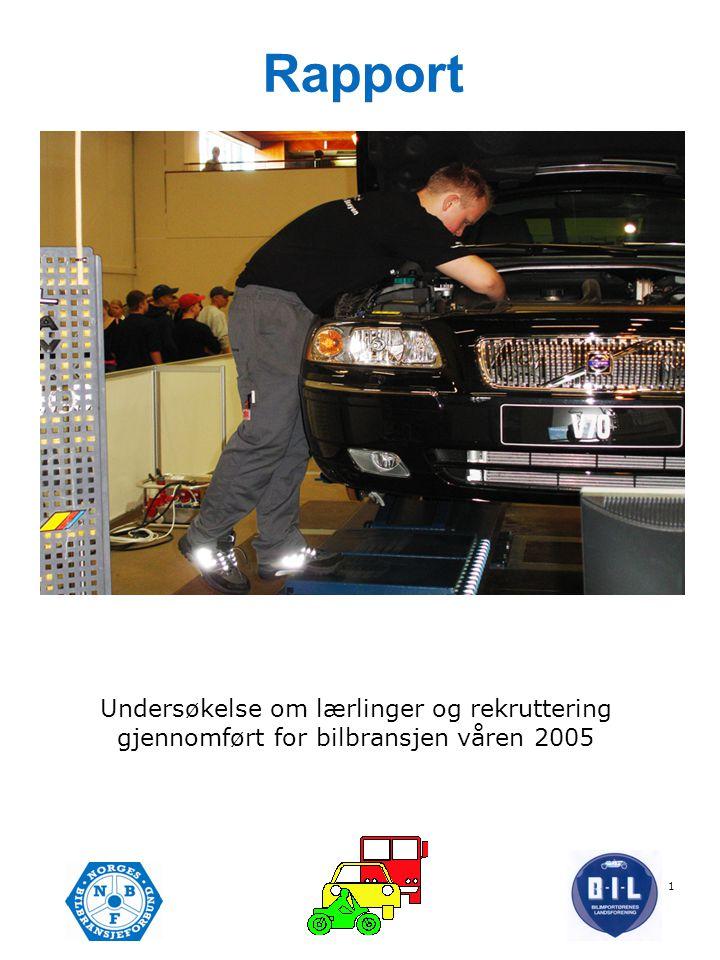 Rapport Undersøkelse om lærlinger og rekruttering gjennomført for bilbransjen våren 2005