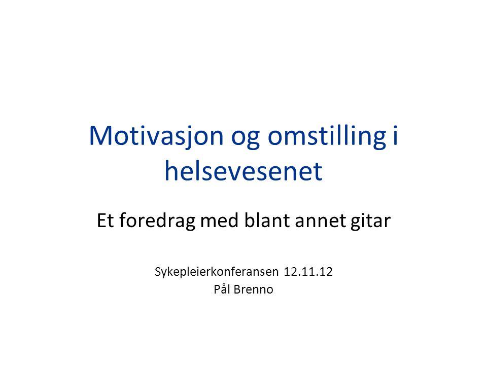 Motivasjon og omstilling i helsevesenet
