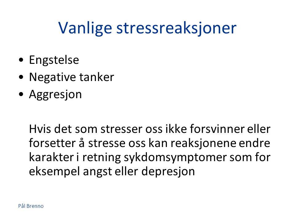 Vanlige stressreaksjoner