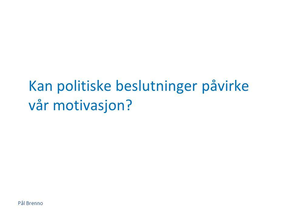 Kan politiske beslutninger påvirke vår motivasjon