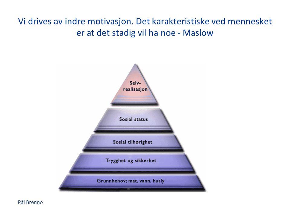 Vi drives av indre motivasjon