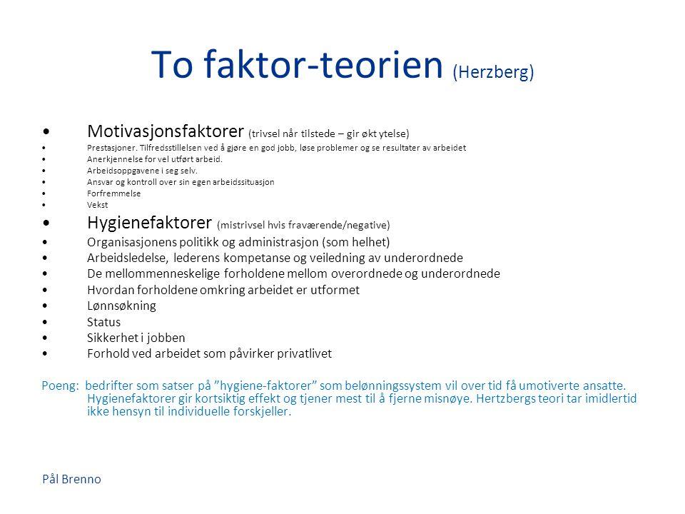 To faktor-teorien (Herzberg)