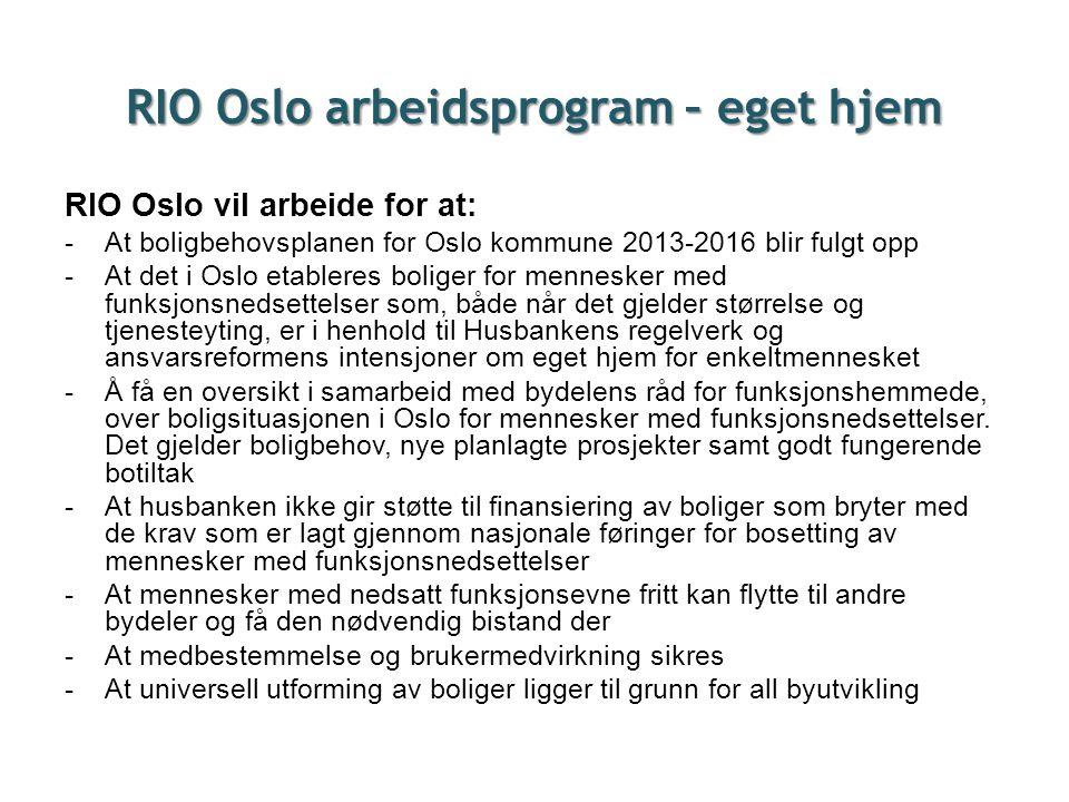 RIO Oslo arbeidsprogram – eget hjem