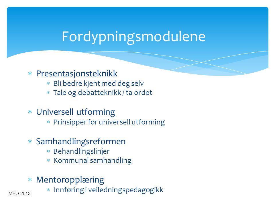 Fordypningsmodulene Presentasjonsteknikk Universell utforming