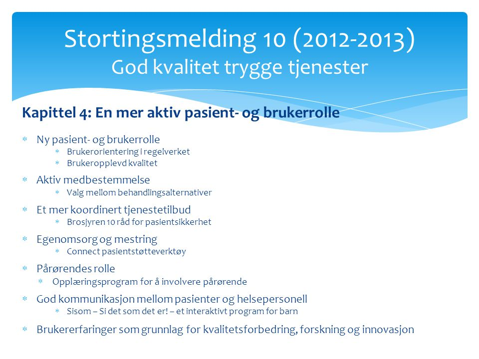 Stortingsmelding 10 (2012-2013) God kvalitet trygge tjenester