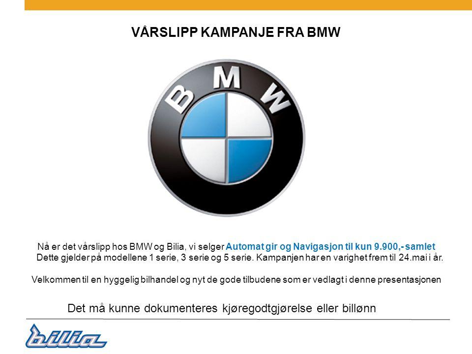 VÅRSLIPP KAMPANJE FRA BMW