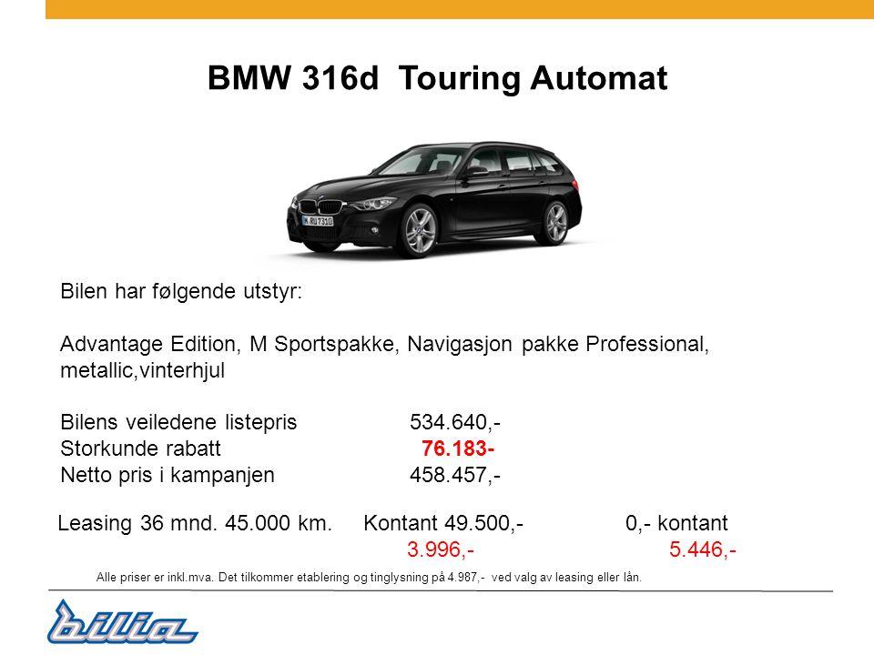BMW 316d Touring Automat Bilen har følgende utstyr: