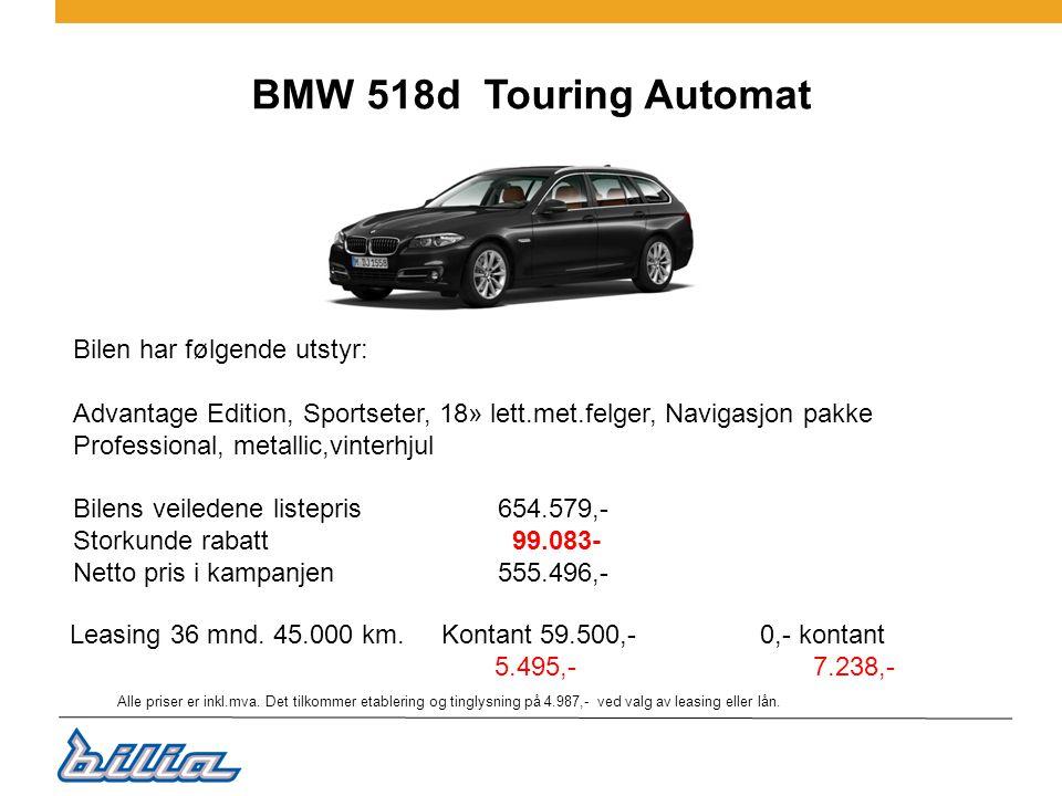 BMW 518d Touring Automat Bilen har følgende utstyr: