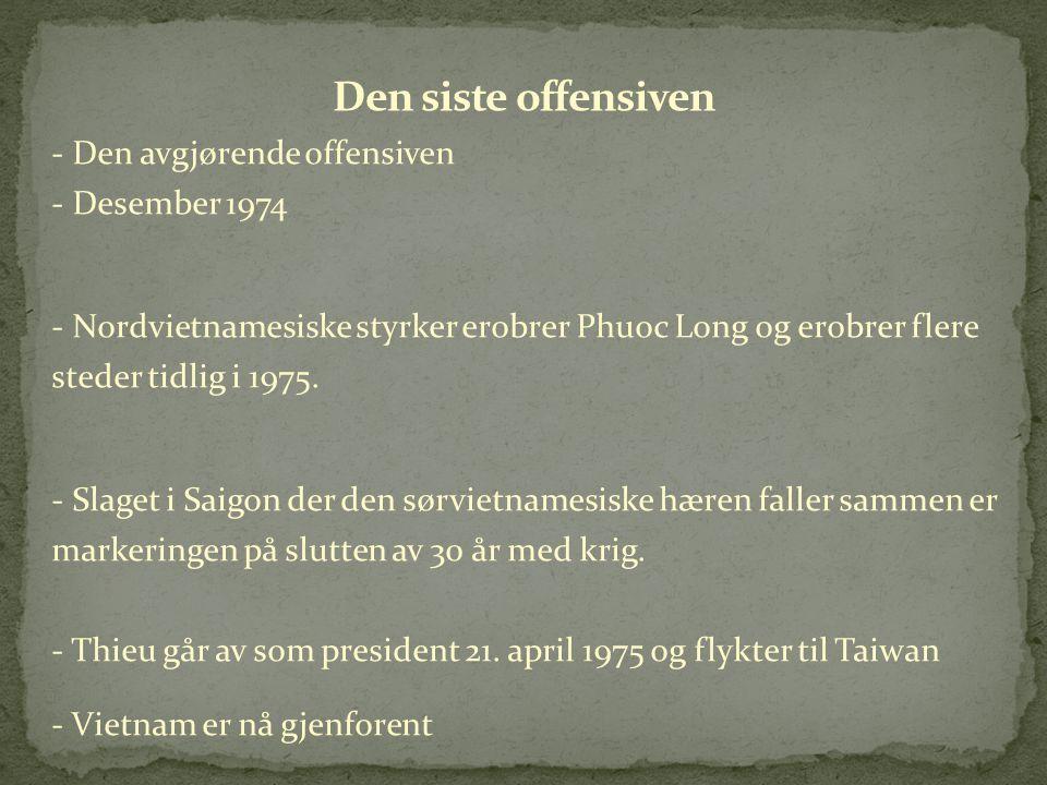 Den siste offensiven - Den avgjørende offensiven - Desember 1974