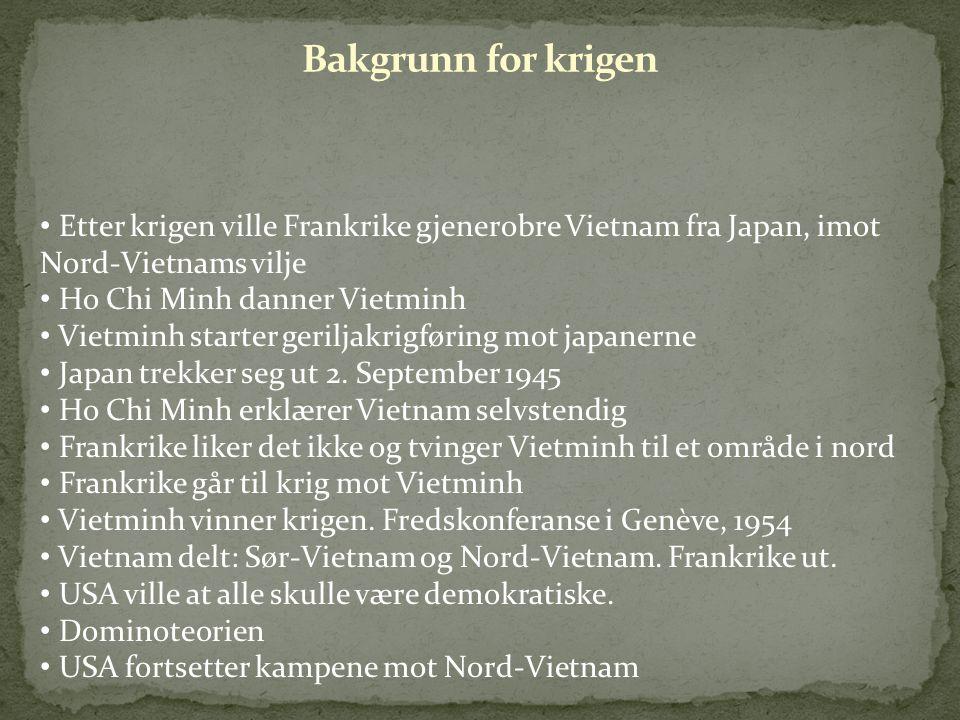 Etter krigen ville Frankrike gjenerobre Vietnam fra Japan, imot Nord-Vietnams vilje