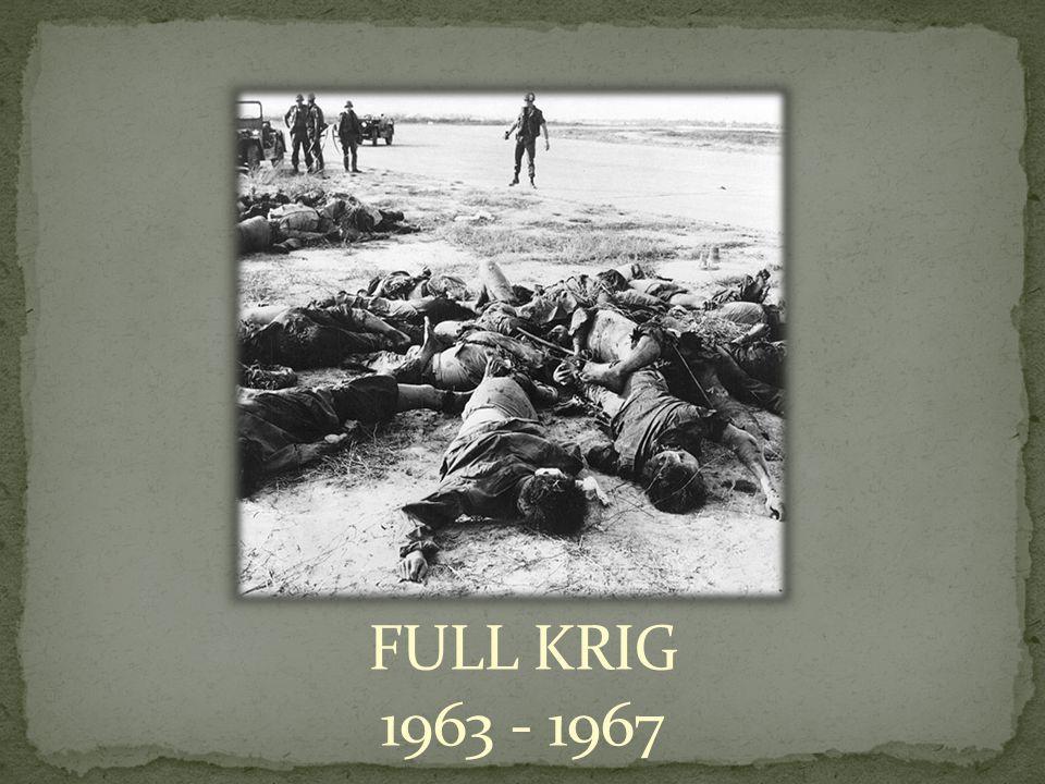 FULL KRIG 1963 - 1967