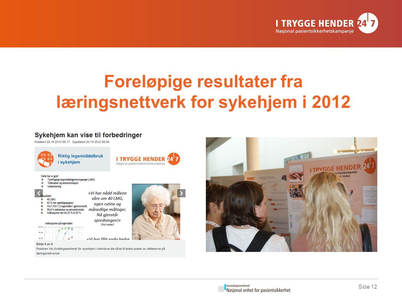 Foreløpige resultater fra læringsnettverk for sykehjem i 2012